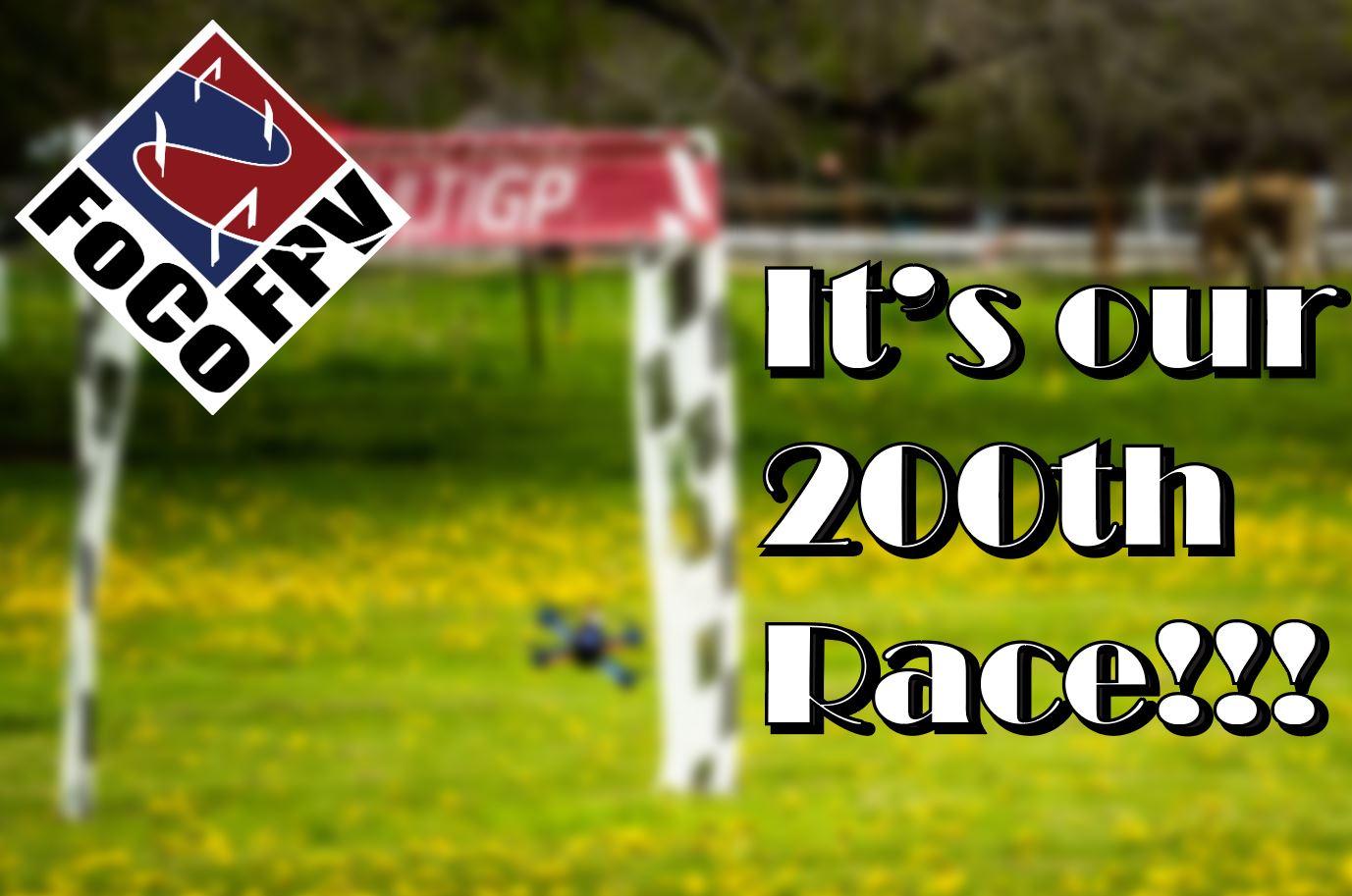 FoCo FPV 200th race!!!